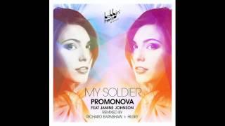 Promonova feat. Janine Johnson - My Soldier (Richard Earnshaw Remix)