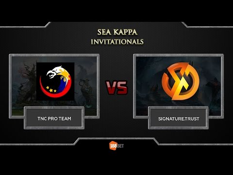 (Game 1) SEA Kappa Invitational || TNC -vs- Signature Trust|| by Aoki