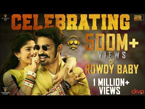 Rowdy Baby Celebrating 500 Million+ Views   Dhanush, Sai Pallavi   Yuvan Shankar Raja   Balaji Mohan