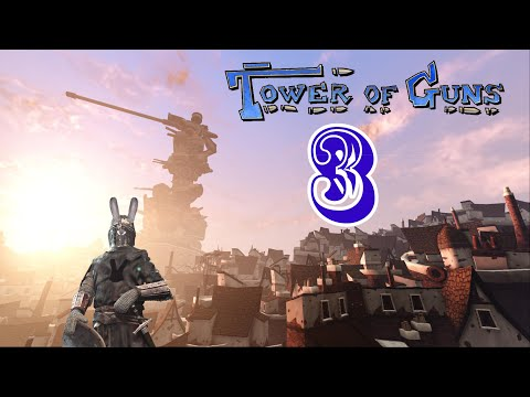 Let's Play Tower of Guns Part 3 |