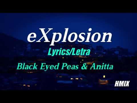 Black Eyed Peas & Anitta - eXplosion - Letra  Lyric