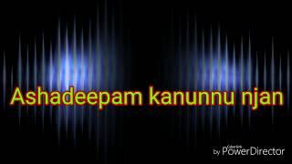 Malayalam Christian Ringtone Ashadeepam kanunnu njan