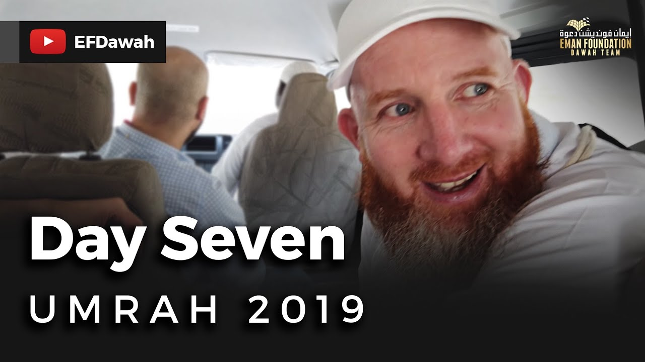 Umrah 2019 | Day Seven