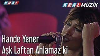 Aşk Laftan Anlamaz ki - Hande Yener