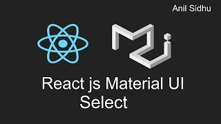 Reactjs material ui tutorial #9 Select