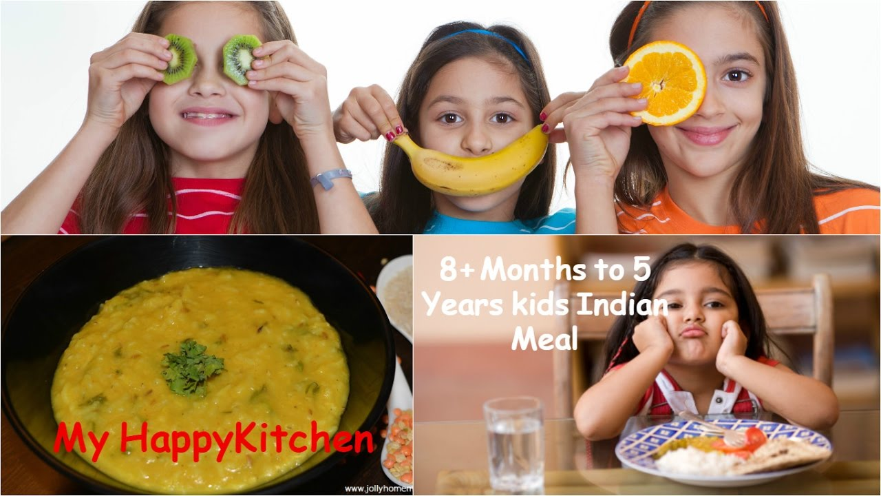 8 Months To 5 Years Old Kids Indian Meal Plan