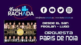 EN DIRECTO - Orquesta Paris de Noia - San Froilán 2019