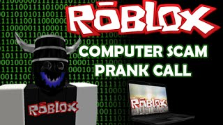 COMPUTER SCAMMER PRANK CALL: ROBLOX EDITION