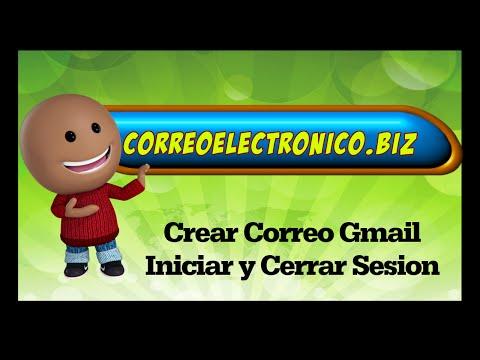 Crear Correo Electronico Gmail - Iniciar y cerrar Sesion Gmail