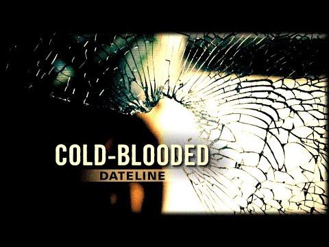 Dateline Episode Trailer: Cold-Blooded