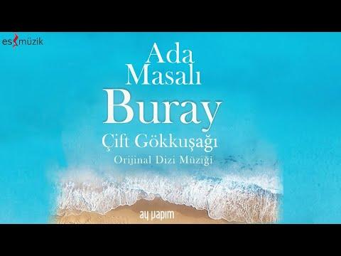 Buray - Çift Gökkuşağı ( Ada Masalı  Dizi Müziği )