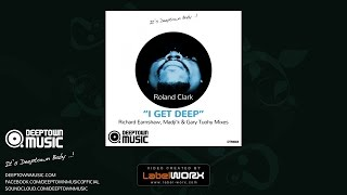 roland clark i get deep richard earnshaw remix