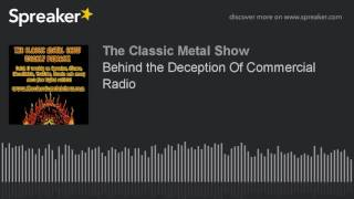 Behind the Deception Of Commercial Radio
