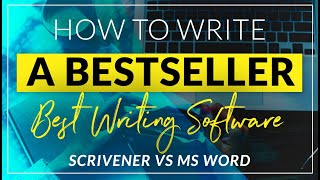 How to write a book: Ms Word vs. Scrivener (+ a little known tip to organize content)