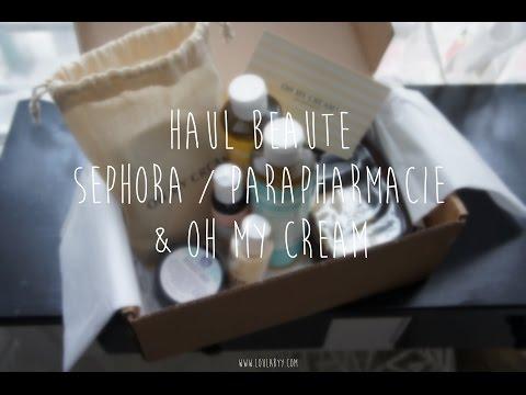 Haul parapharmacie et Oh my cream