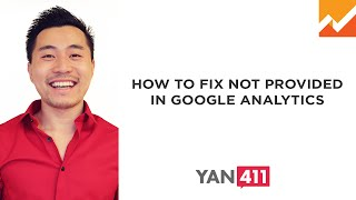 How to Fix Not Provided in Google Analytics