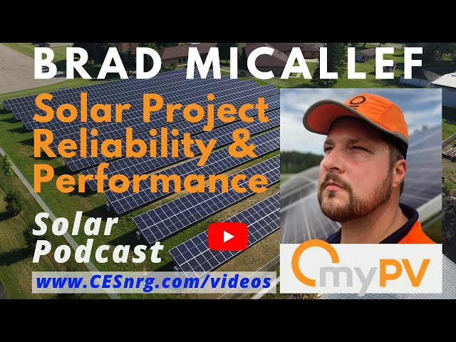 Brad Micallef - Solar Project Reliability & Performance | Solar Podcast Ep.64