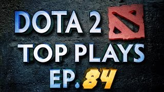 �������� ���� Dota 2 Top Plays - Ep. 84 ������