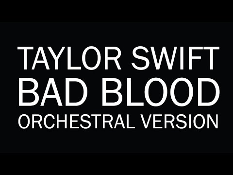 Taylor Swift 'Bad Blood' - Epic Orchestral Cover