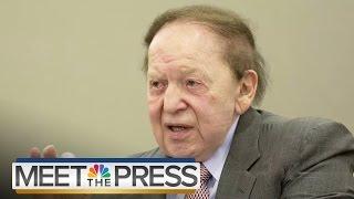 Meet The Money: Sheldon Adelson | Meet The Press | NBC News
