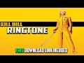 Kill Bill Whistle Free Ringtone Download