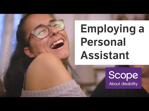 How To Employ Your Own Personal Assistant - Disability Charity Scope