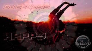DJGenesis - Happy  (RELEASE DATE NOV 23rd, 2015)