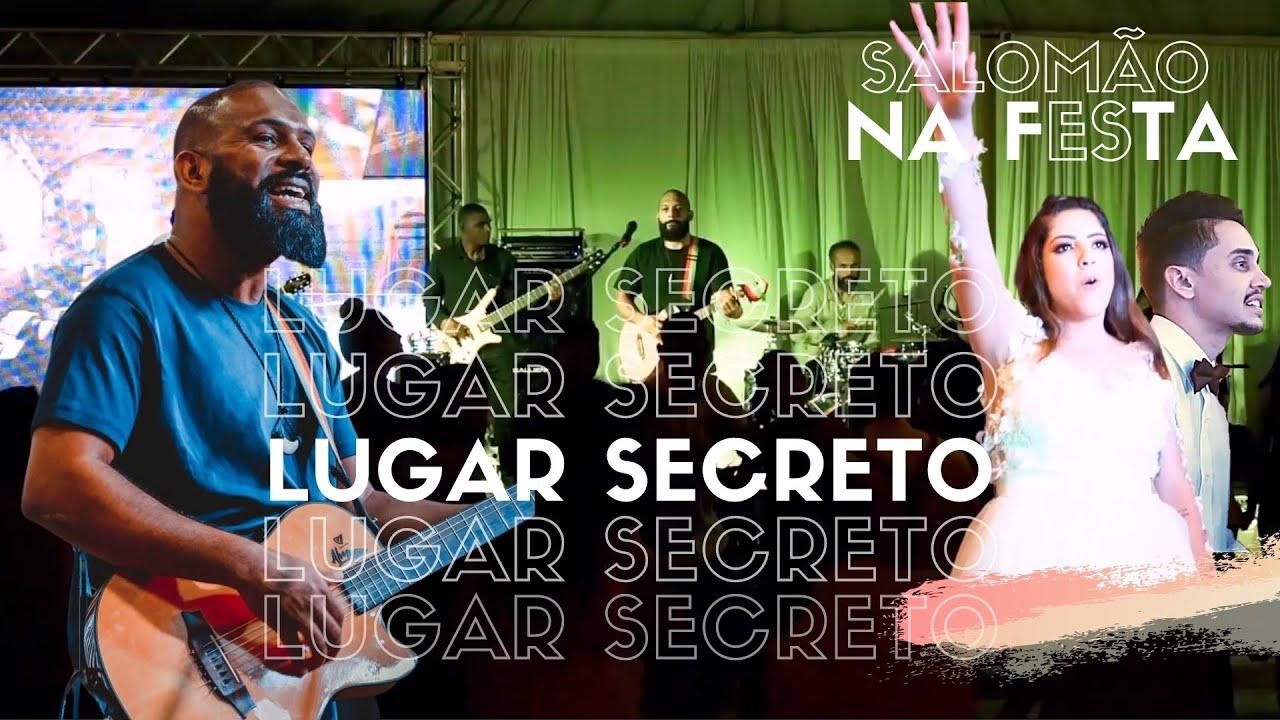 Salomão na Festa / Lugar Secreto (Cover)
