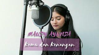 Gambar cover Kamu & Kenangan - Maudy Ayunda Original Soundtrack Habibie & Ainun 3 ( Cover by Ledy Irawan )