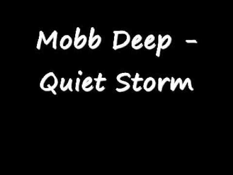 Mobb Deep Quiet Storm
