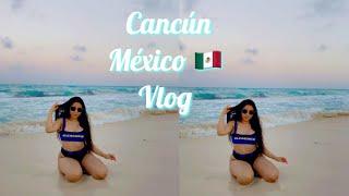 Cancún, México 🇲🇽Vlog