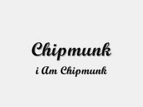 chipmunk i am chipmunk