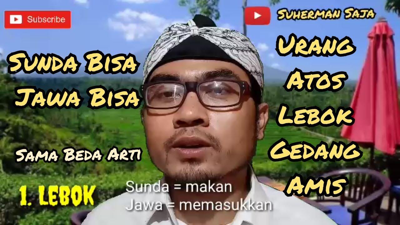 SAMA TAPI BEDA ARTI, 15 KOSA KATA BAHASA JAWA DAN SUNDA   YouTube