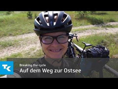Breaking the cycle - Auf dem Weg zur Ostsee