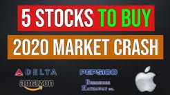 5 Stocks To Buy In The 2020 Stock Market Crash