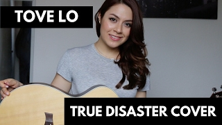 Tove Lo - True Disaster Cover