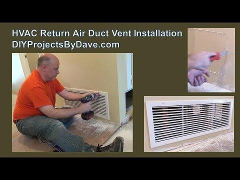 Hvac Return Air Duct Vent Installation Youtube