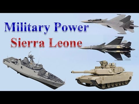 Sierra Leone Military Power 2017