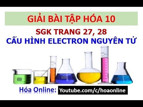 Giải bài tập hóa 10 trang 27, 28 – Cấu hình electron nguyên tử