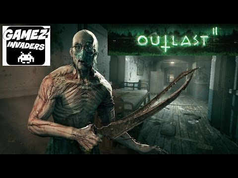 Let S Play Outlast 2 For Xbox One And Playstation 4 Scary