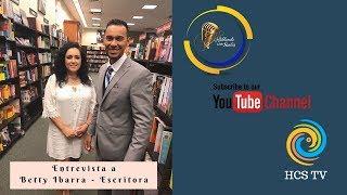 Entrevista A Betty Ibarra - HCS TV Hablando Con Santos