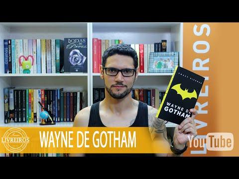 Wayne de Gotham por Tracy Hickman | @danyblu @irmaoslivreiro