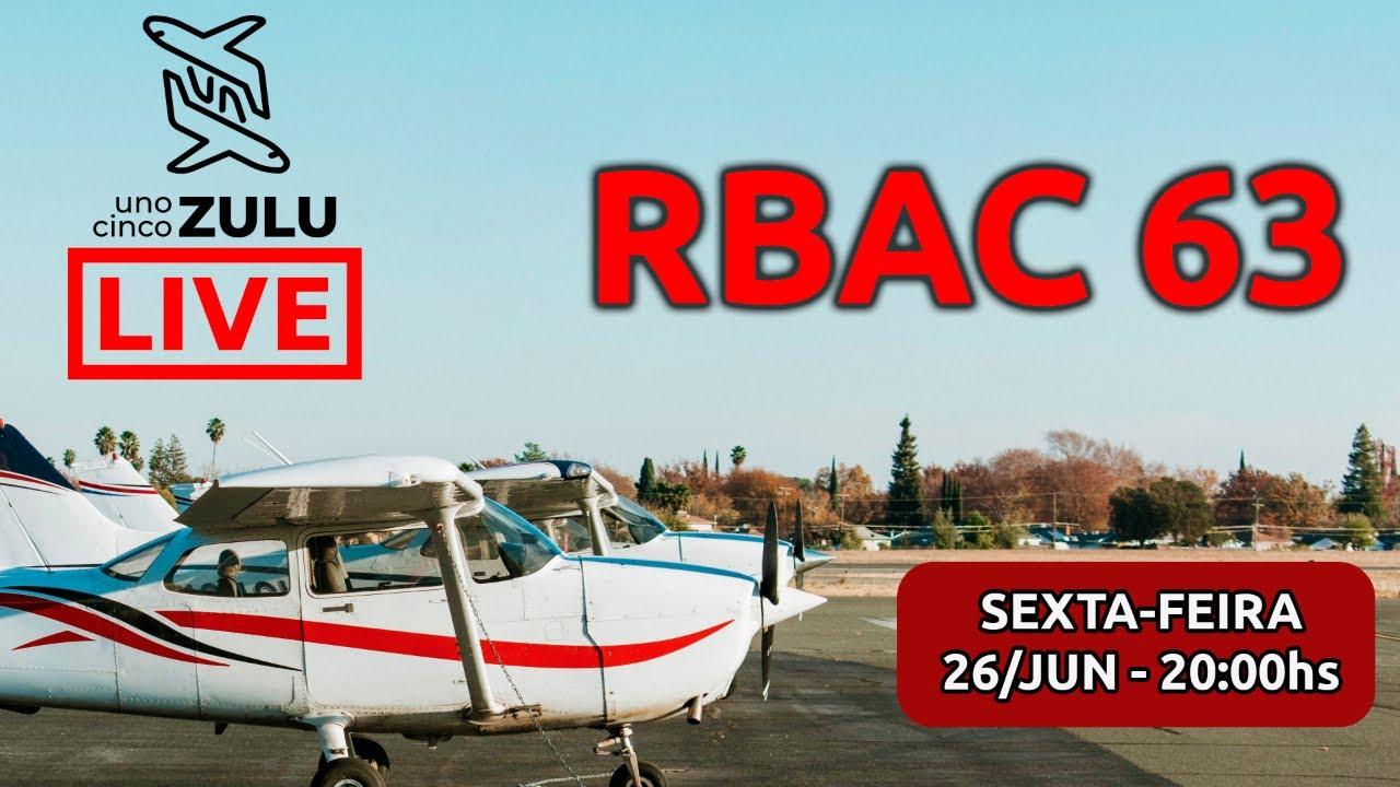 15 Zulu ao vivo - O polêmico RBAC 63