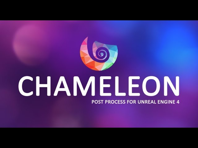 Chameleon Post Process 10.0 | Effects Showcase