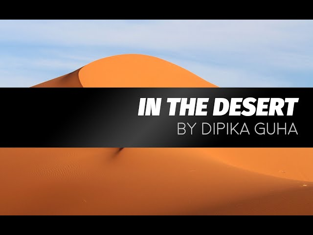 In the Desert by Dipika Guha | LIVE play reading