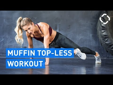Say Goodbye to the Muffin Top - 6 Best Exercises