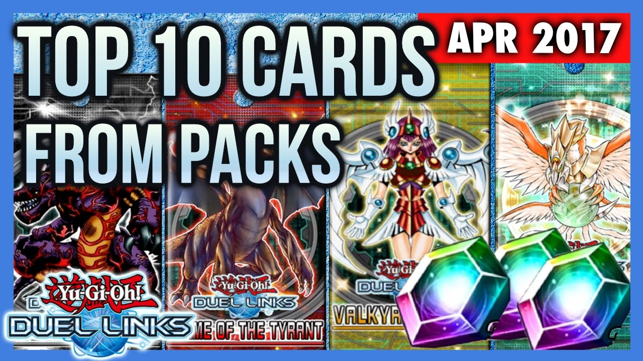 [DUEL LINKS] TOP 10 BEST CARDS TO GET FROM PACKS | WHICH PACKS SHOULD I BUY  (POST PACK REMOVAL)