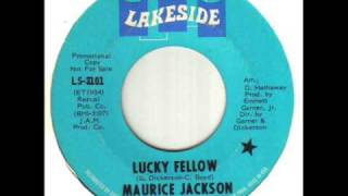 Maurice Jackson Lucky Fellow