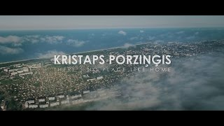 KRISTAPS PORZIŅĢIS - THERE IS NO PLACE LIKE HOME (ENGLISH SUBTITLES)
