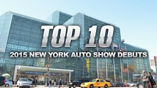 Top 10 Cars of the 2015 New York Auto Show